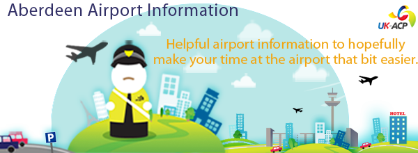 Aberdeen Airport Helpful Information