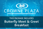 Crowne Plaza with Breakfast and Butterfly Meet & Greet