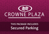 Crowne Plaza with secured parking