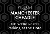 Village Manchester Cheadle with parking at the hotel