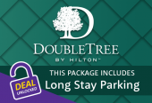 Doubletree by Hilton with parking at Long Stay
