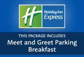 Holiday Inn Express with Meet and Greet