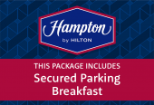 Hampton by Hilton with breakfast and secured parking